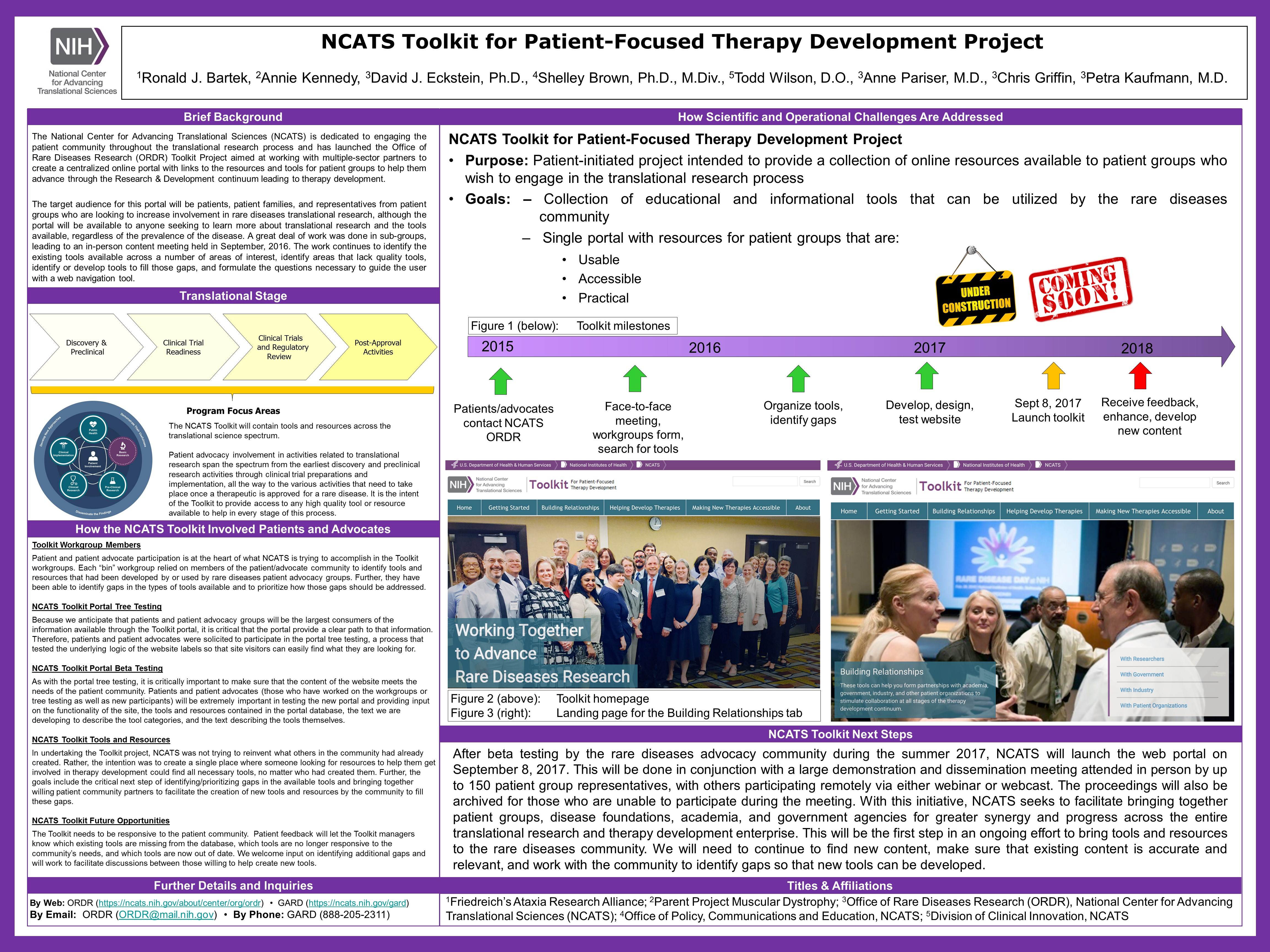 This NCATS Day poster provides background on the NCATS Toolkit for Patient-Focused Therapy Development, including goals, where it falls within the path of drug and therapeutics development and the translational science spectrum, how patients and advocates can get involved, and how NCATS addresses scientific and operational challenges.