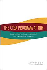IOM Report Cover on the CTSA Program at NIH